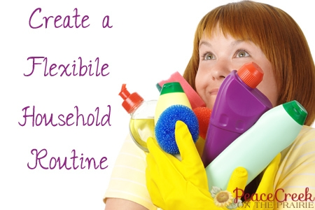 Create a Flexible Household Routine