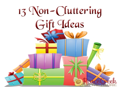 13 Non-Cluttering Gift Ideas