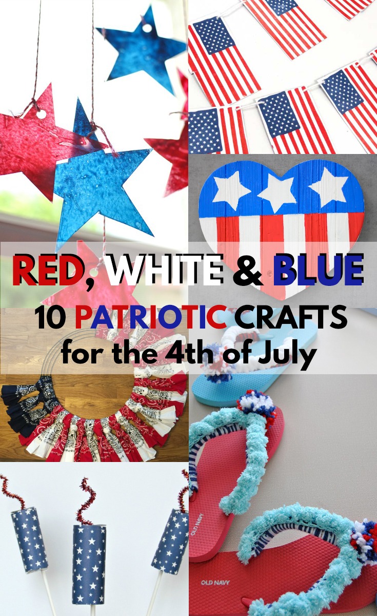 10 Patriotic Crafts and Activities for Kids
